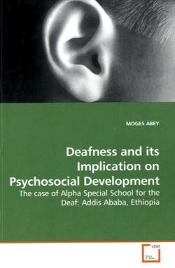 Deafness and its Implication on Psychosocial Development