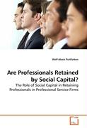 Are Professionals Retained by Social Capital?