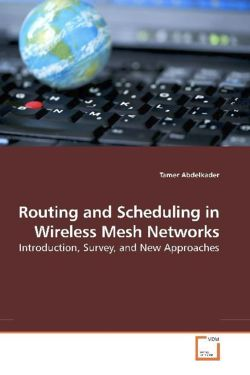 Routing and Scheduling in Wireless Mesh Networks