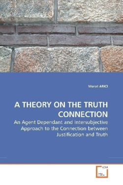 A THEORY ON THE TRUTH CONNECTION - ARICI, Murat