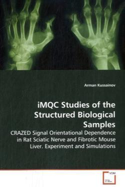 iMQC Studies of the Structured Biological Samples