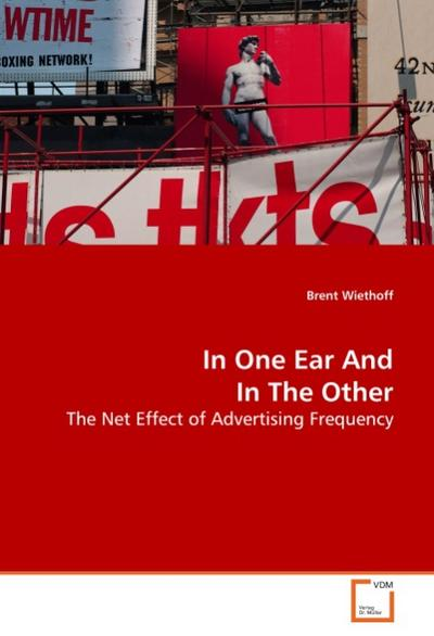 In One Ear And In The Other - Brent Wiethoff