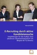 E-Recruiting durch aktive Kandidatensuche