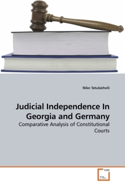 Judicial Independence In Georgia and Germany