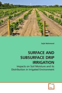 SURFACE AND SUBSURFACE DRIP IRRIGATION
