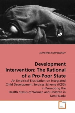 Development Intervention: The Rational of a Pro-Poor State: An Empirical Elucidation on Integrated Child Development Services Scheme (ICDS) in ... Status of Women and Children in Tamil Nadu