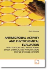ANTIMICROBIAL ACTIVITY AND PHYTOCHEMICAL EVALUATION - Kathurima, Morris