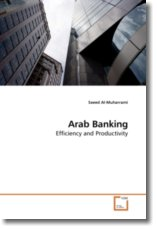 Arab Banking: Efficiency and Productivity