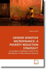 GENDER SENSITIVE MICROFINANCE: A POVERTY REDUCTION STRATEGY? - Loconto, Allison
