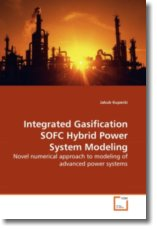 Integrated Gasification SOFC Hybrid Power System Modeling