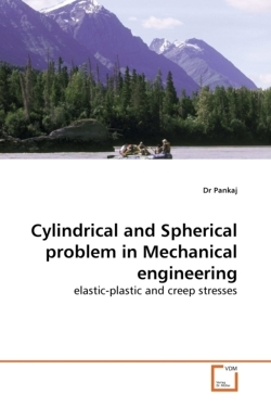 Cylindrical and Spherical problem in Mechanical engineering - Pankaj, Dr