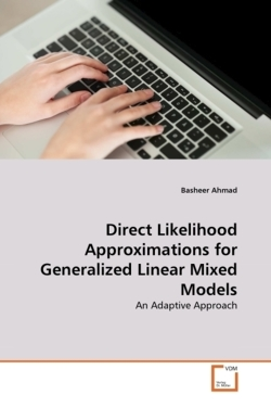 Direct Likelihood Approximations for Generalized Linear Mixed Models