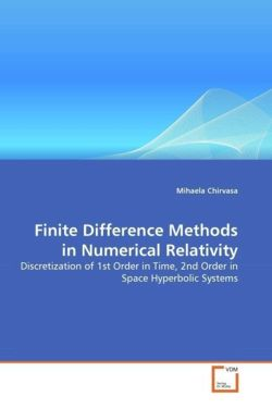 Finite Difference Methods in Numerical Relativity - Chirvasa, Mihaela