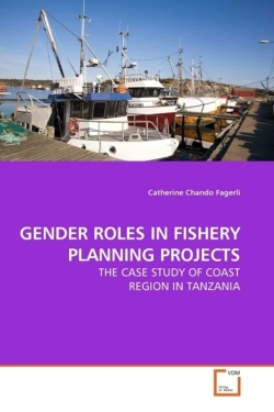 GENDER ROLES IN FISHERY PLANNING PROJECTS - Fagerli, Catherine Chando