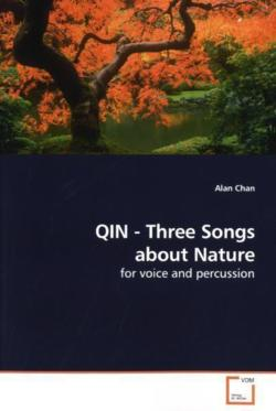 QIN - Three Songs about Nature