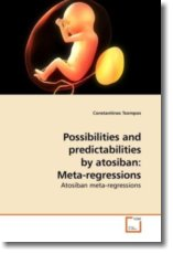 Possibilities and predictabilities by atosiban: Meta-regressions