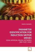 PARAMETER IDENTIFICATION FOR INDUCTION MOTOR DRIVES