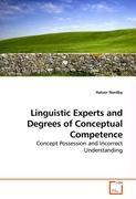 Linguistic Experts and Degrees of Conceptual Competence
