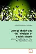 Change Theory and the Principles of Social Systems