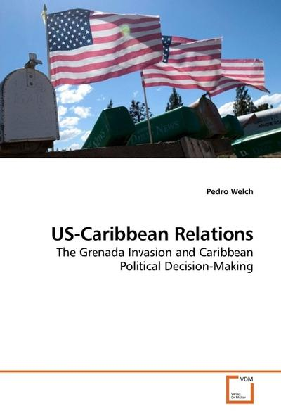US-Caribbean Relations - Pedro Welch