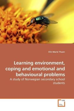 Learning environment, coping and emotional and behavioural problems - Thuen, Elin Marie