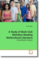 A Study of Book Club Members Reading Multicultural Literature - Huber, Susan