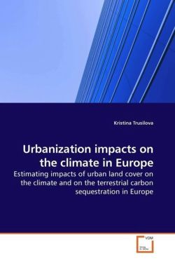 Urbanization impacts on the climate in Europe - Trusilova, Kristina