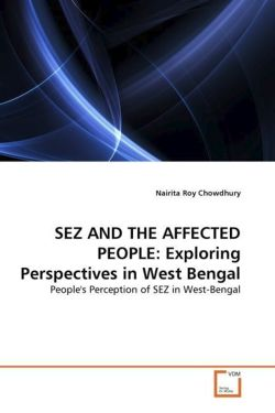 SEZ AND THE AFFECTED PEOPLE: Exploring Perspectives in West Bengal