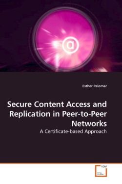 Secure Content Access and Replication in Peer-to-Peer Networks - Palomar, Esther