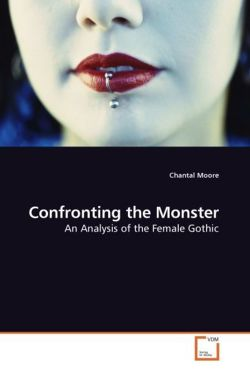 Confronting the Monster - Moore, Chantal