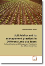Soil Acidity and its management practices in Different Land use Types