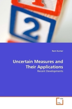 Uncertain Measures and Their Applications - Kumar, Ram