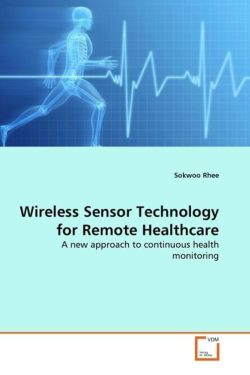Wireless Sensor Technology for Remote Healthcare - Rhee, Sokwoo