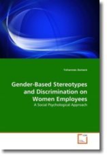 Gender-Based Stereotypes and Discrimination on Women Employees