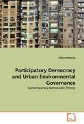 Participatory Democracy and Urban Environmental Governance