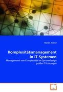 Komplexitätsmanagement in IT-Systemen
