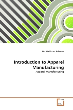 Introduction to Apparel Manufacturing