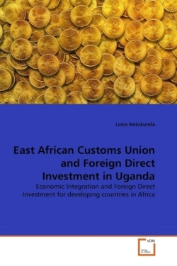 East African Customs Union and Foreign Direct Investment in Uganda