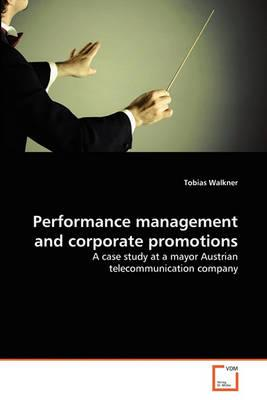 Performance management and corporate promotions - Walkner, Tobias