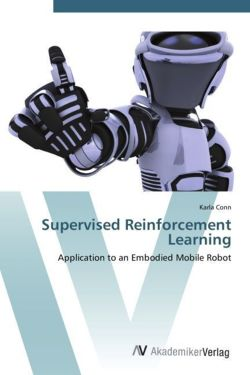 Supervised Reinforcement Learning