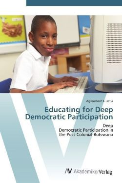 Educating for Deep Democratic Participation
