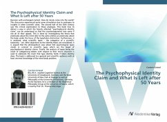 The Psychophysical Identity Claim and What Is Left after 50 Years