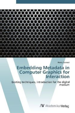 Embedding Metadata in Computer Graphics for Interaction