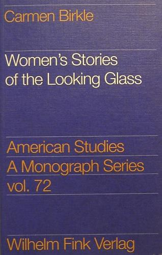Women's Stories of the Looking Glass: Autobiographical reflections and Self-Representations in the Poetry of Sylvia Plath, Adrienne Rich and Audre Lorde