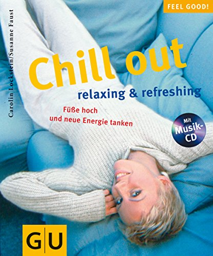 Chill out. Relaxing and refreshing. Füße hoch und neue Energie tanken.