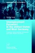 Unemployment Dynamics in the United States and West Germany