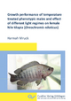 Growth performance of temperature treated phenotypic males and effect of different light regimes on female Nile tilapia (Oreochromis niloticus)