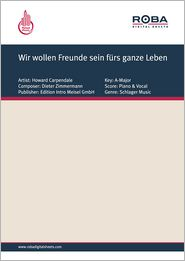 Wir wollen Freunde sein fürs ganze Leben - as performed by Eric Helgar, Single Songbook