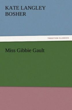 Miss Gibbie Gault - Bosher, Kate Langley