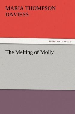 The Melting of Molly - Daviess, Maria Thompson
